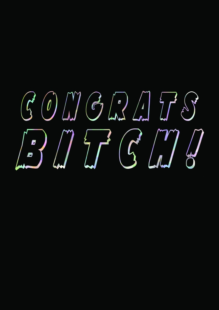 Congrats Bitch Greetings Card