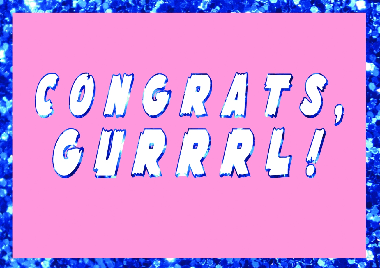 Congrats Gurrrl Greetings Card