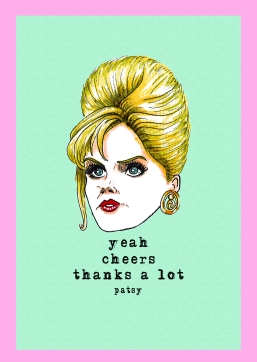 Patsy (Ab Fab) Greetings Card