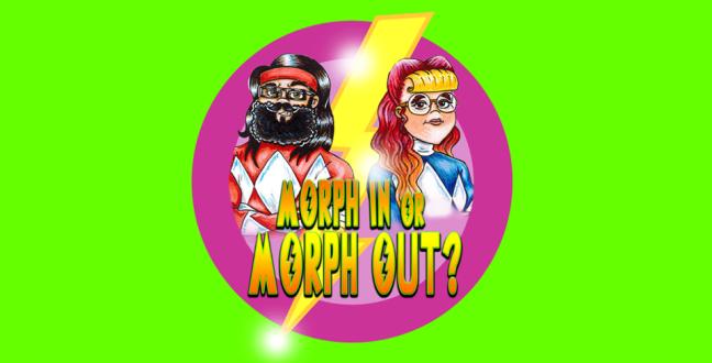 Logo for Power Rangers Podcast 'Morph In or Morph Out?'
